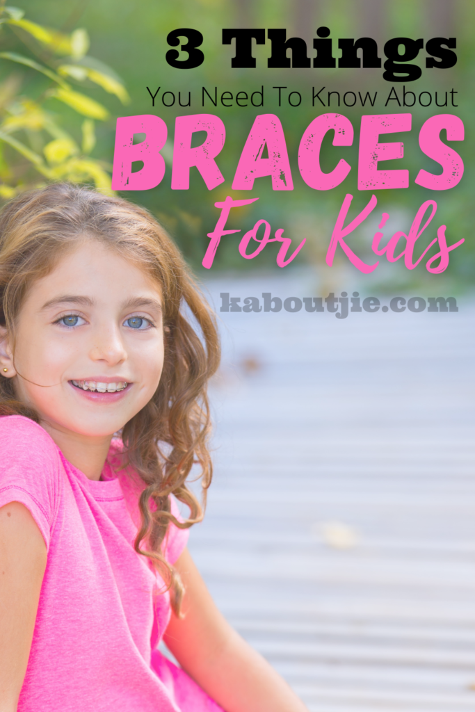 3 Things You Should Know About Braces For Kids