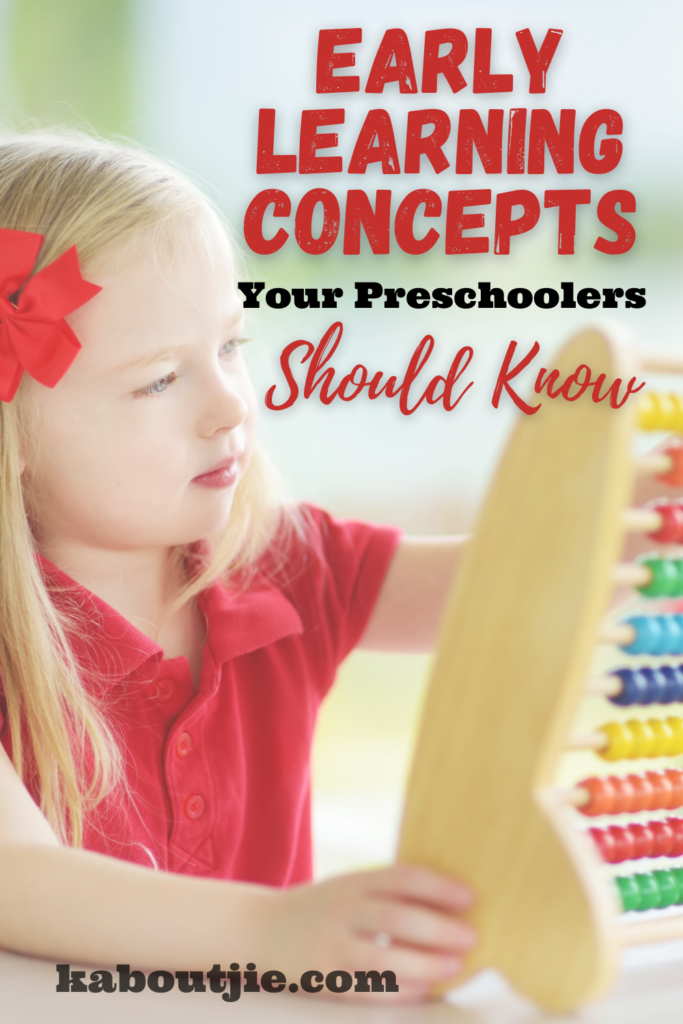 Early Learning Concepts Your Preschoolers Should Know