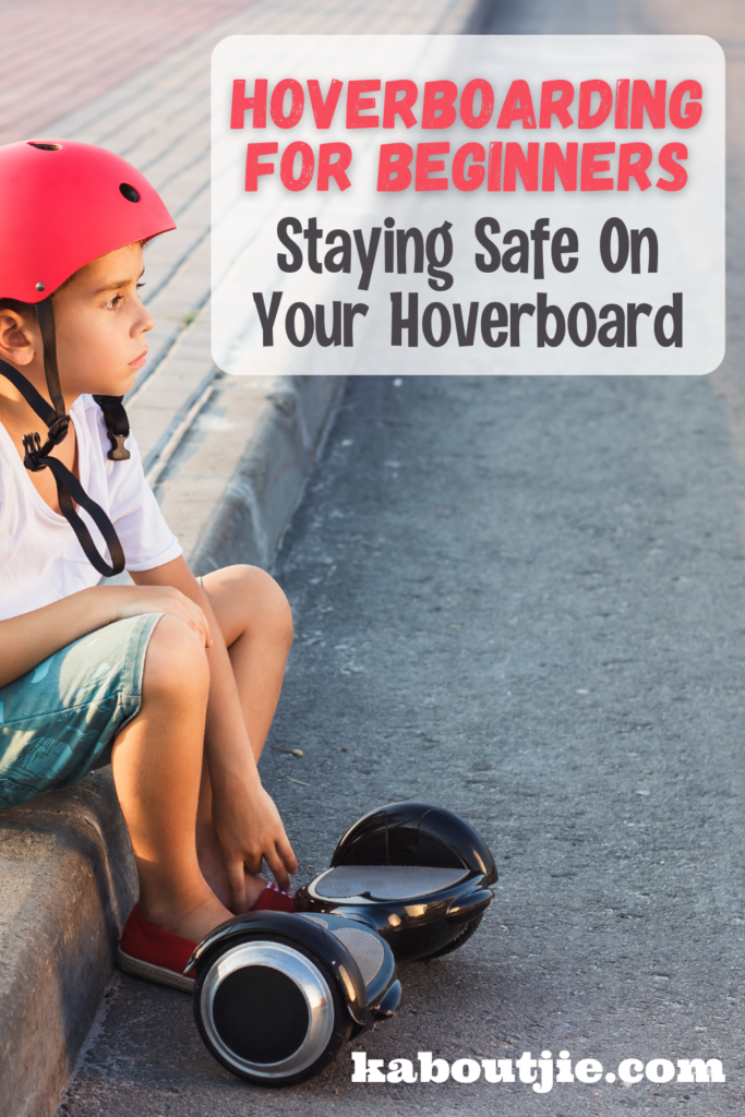 Hoverboarding For Beginners - Staying Safe On Your Hoverboard
