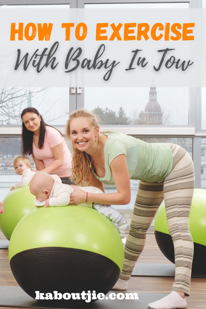 How To Exercise With Baby In Tow