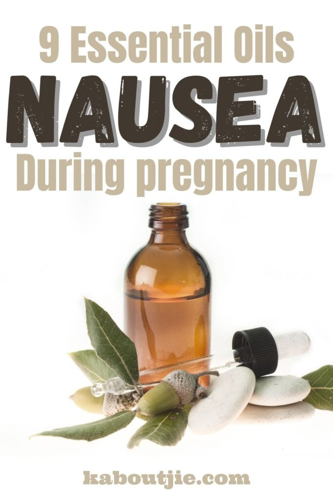 Essential Oils For Nausea During Pregnancy