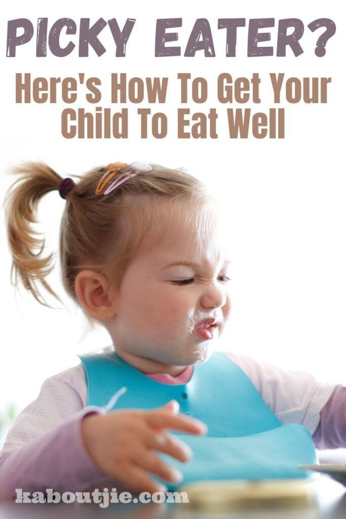 Picky Eater? Here's How To Get Your Child To Eat Well