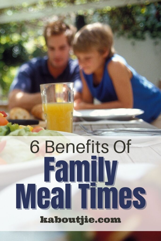 6 Benefits Of Family Meal Times