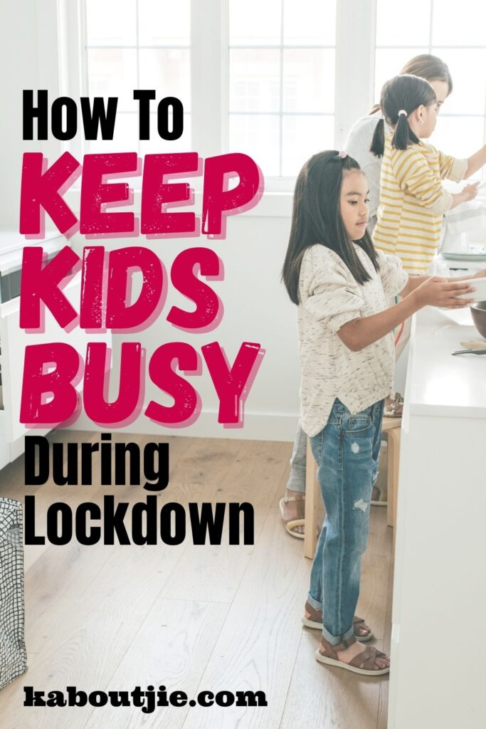 How To Keep Kids Busy During Lockdown