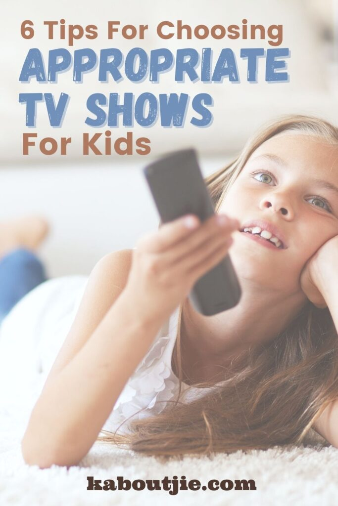 6 Tips For Choosing Appropriate TV Shows For Kids