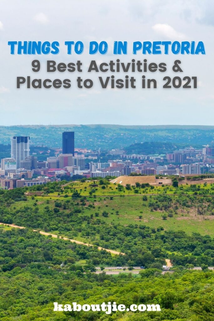 Things To Do in Pretoria - 9 Best Activities & Places to Visit in 2021