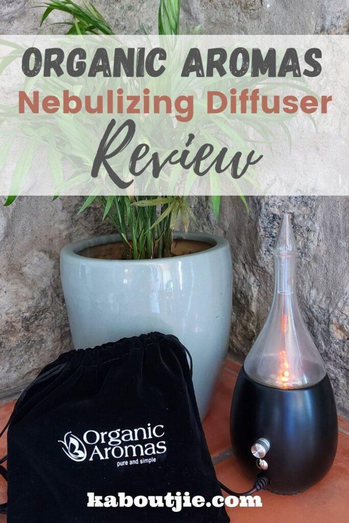 Organic Aromas Nebulizing Diffuser Review