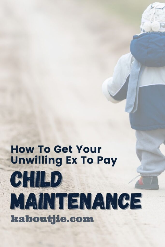 How To Get Your Unwilling Ex To Pay Child Maintenance
