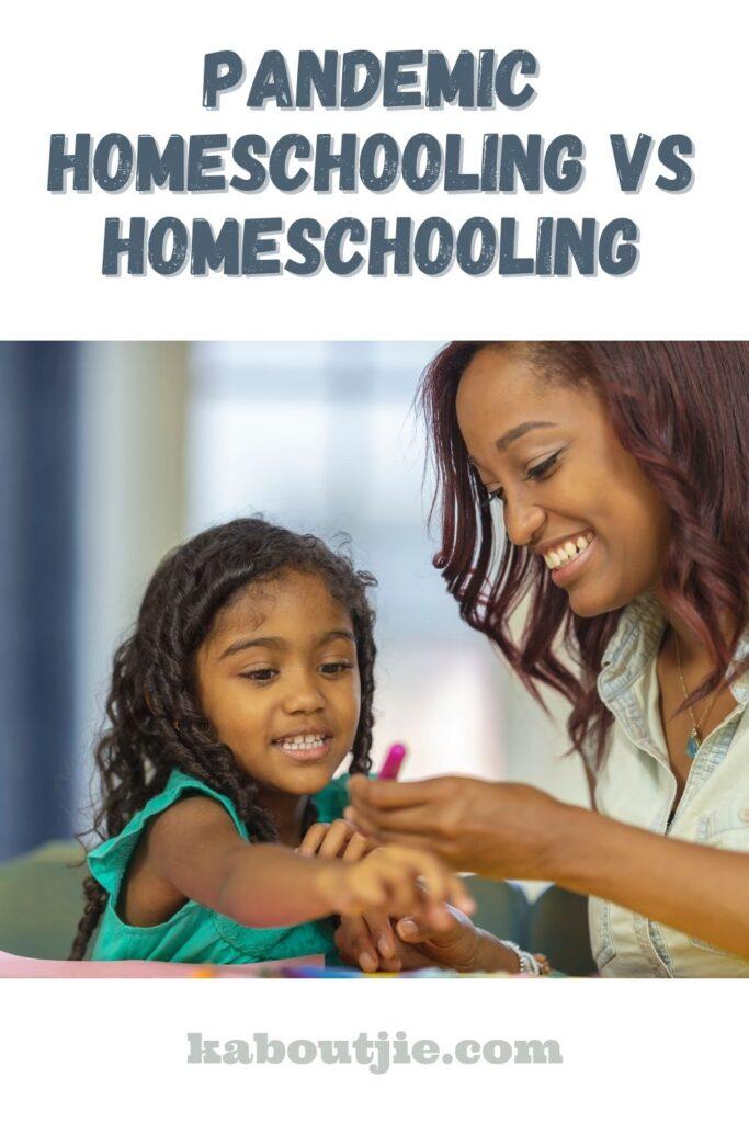 Pandemic Homeschooling vs Homeschooling