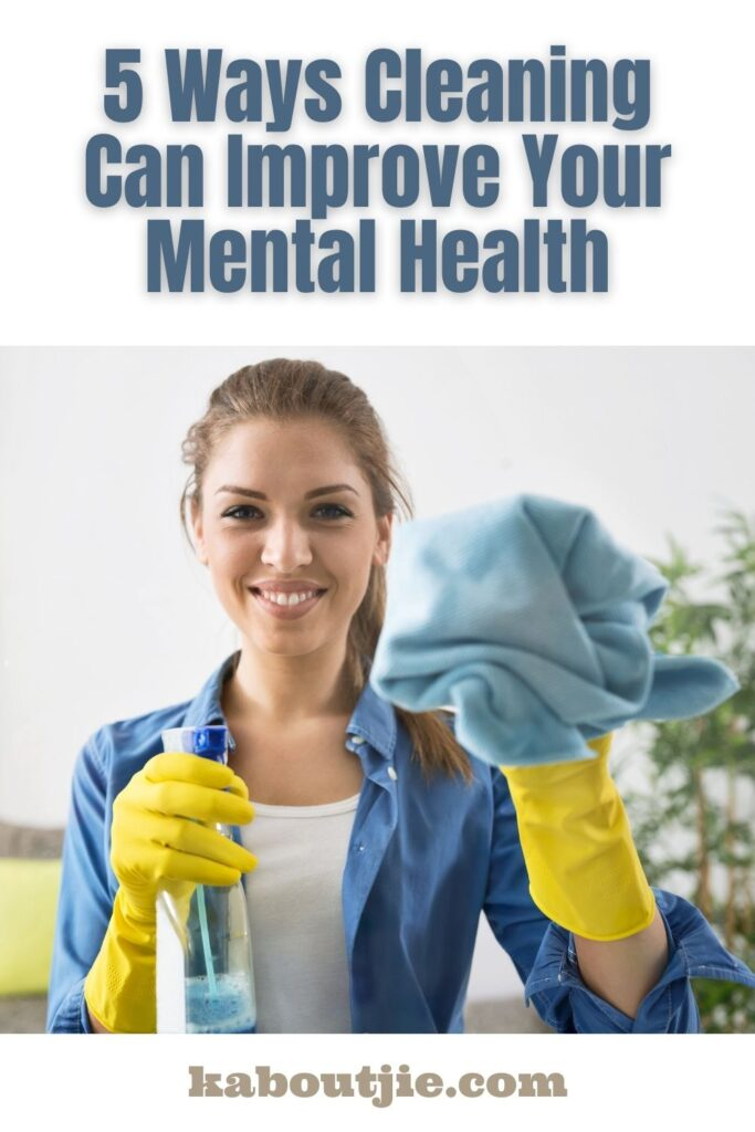 5 Ways Cleaning Improves Mental Health