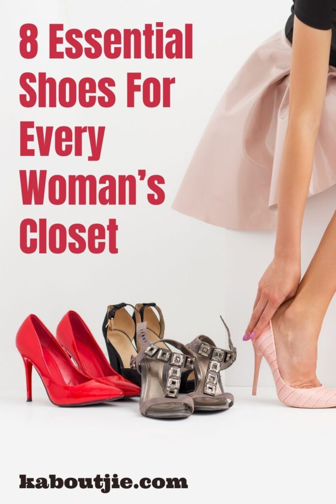 8 Essential Shoes For Every Woman