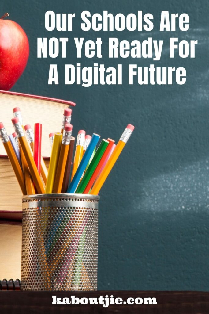 Our Schools Are NOT Yet Ready For A Digital Future