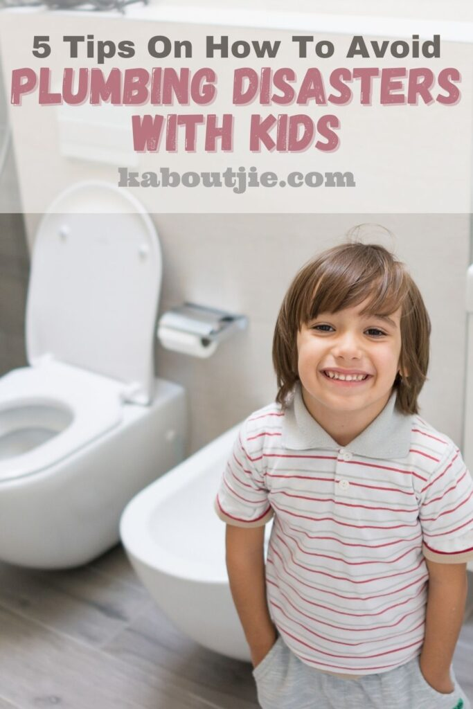 5 Tips On How To Avoid Plumbing Disasters With Kids