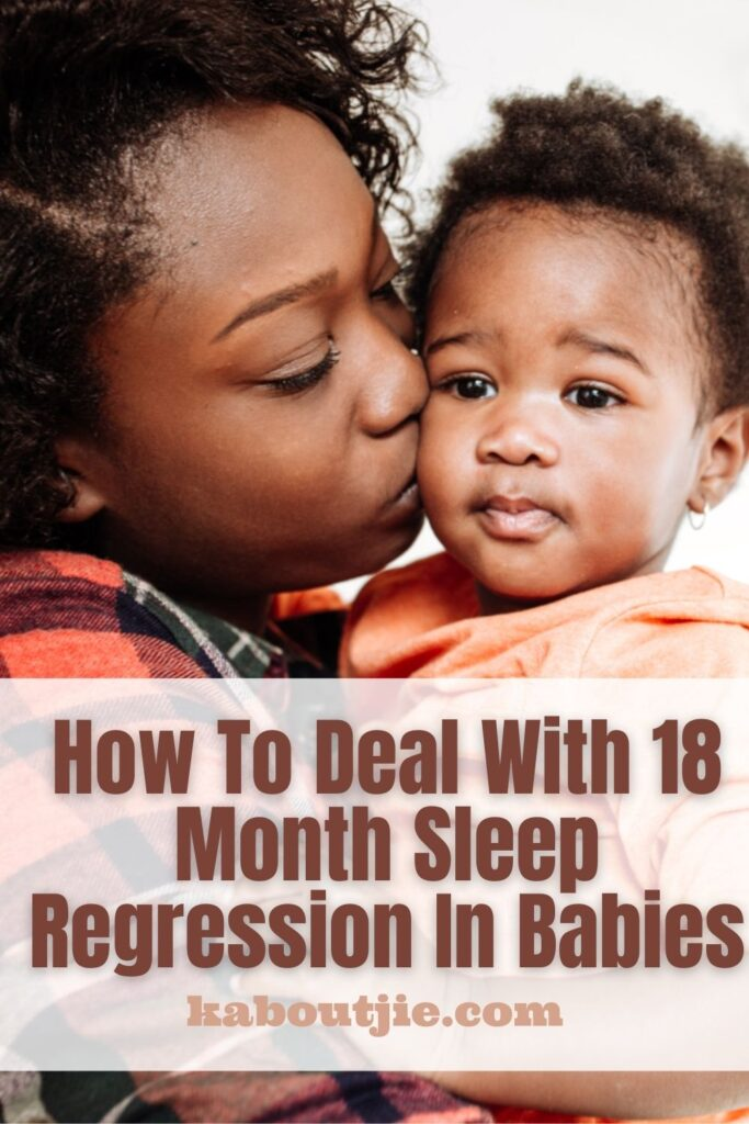 How To Deal With 18 Month Sleep Regression In Babies