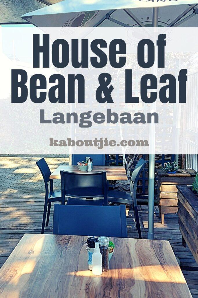 House of Bean and Leaf Langebaan Review