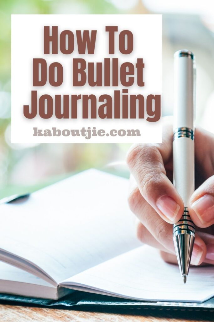 How To Do Bullet Journaling
