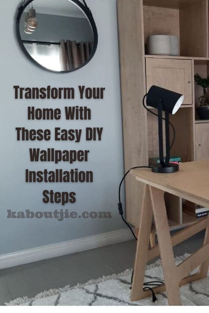 Transform Your Home With These Easy DIY Wallpaper Installation Steps