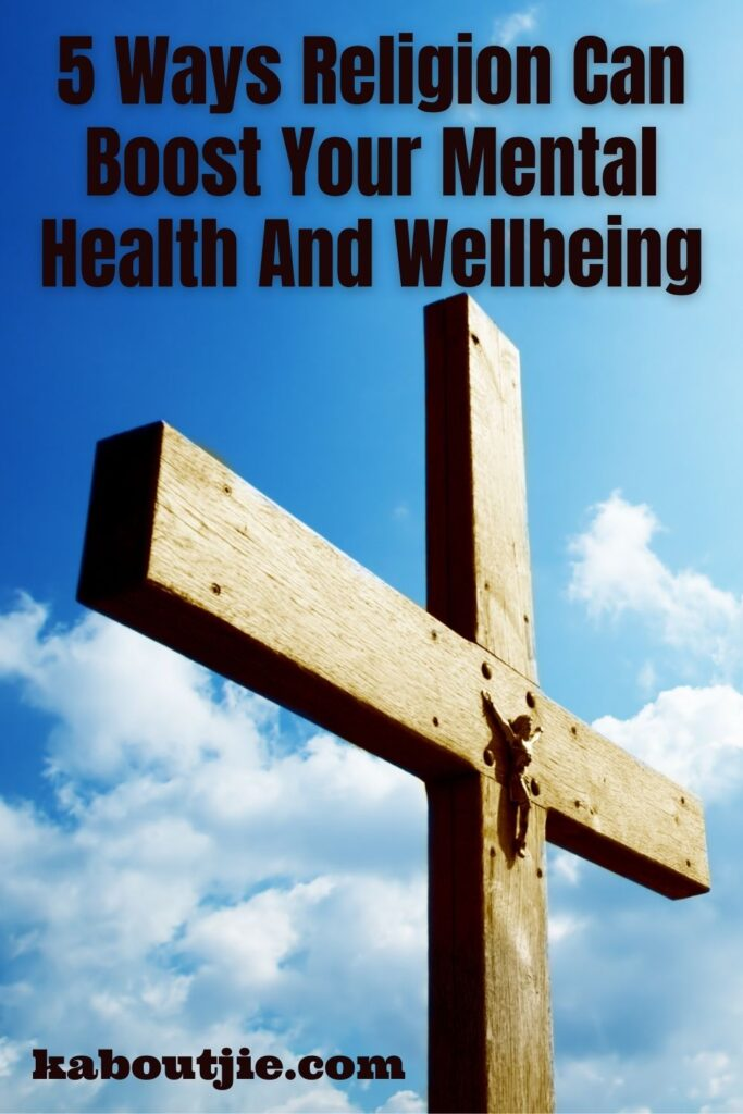 5 Ways Religion Can Boost Your Mental Health and Wellbeing